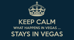 WHAT HAPPENS IN VEGAS, STAYS IN VEGAS (ESPECIALLY JCK SPECIAL OFFERS)